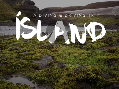 Iceland - A Diving & Driving Trip