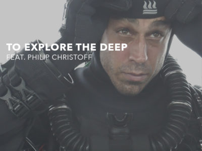 To Explore The Deep feat. Philip Christoff (Fourth Element)